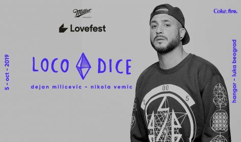 Lovefest Fire w. Loco Dice