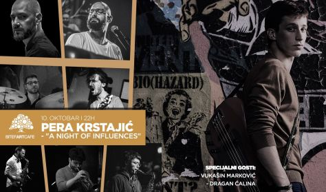 "Pera Krstajić ""A Night Of Influences"""