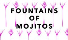fountains of mojitos