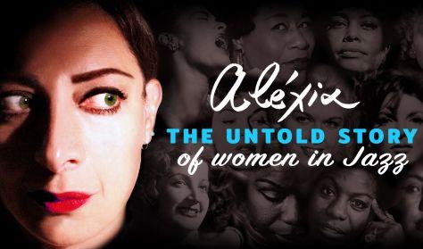 Αλέξια: The Untold Story of Women in Jazz