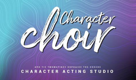 Character's choir - CANCELED