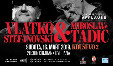 GAF 2019 - Vlatko Stefanovski & Miroslav Tadić