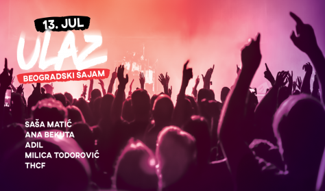 ULAZ - Festival popularne muzike - 13.07.