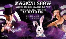 """Magični show """"Svi za magiju, magija za sve"""""""