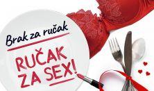 BRAK ZA RUČAK, RUČAK ZA SEX