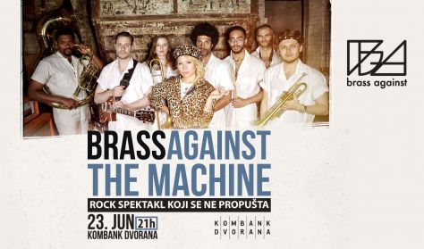 BRASS AGAINST THE MACHINE