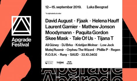 Apgrade Festival - Day 2 - Laurent Garnier - Helena Hauff - Fjaak