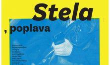 STELA, POPLAVA - gost. Gradsko dramsko kazalište Gavela, Zagreb