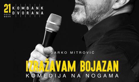 Stand UP Darka Mitrovića - Izražavam bojazan