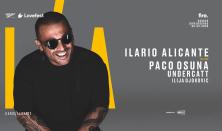 Ilario Alicante invites: Paco Osuna, Undercatt & Ilija Djokovic