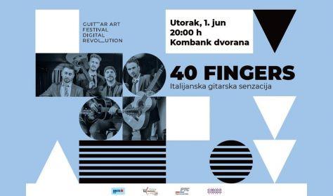 XXII Guitar Art Festival - 40 Fingers