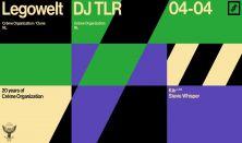Legowelt, DJ TLR