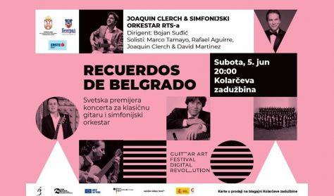 "XXII Guitar Art Festival - ""Recuerdos de Belgrado"""
