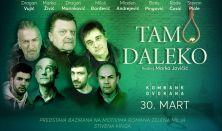 TAMO DALEKO