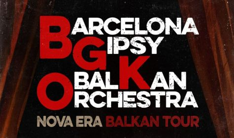 "BARCELONA GIPSY BALKAN ORCHESTRA ""NOVA ERA"""