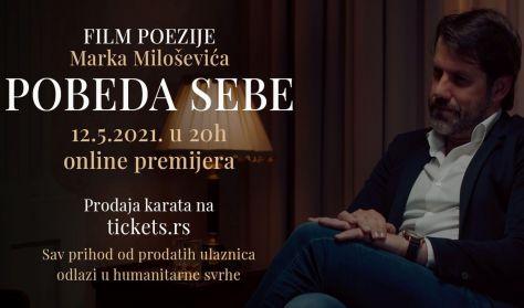 "FILM POEZIJA MARKA MILOŠEVIĆA ""POBEDA SEBE"""