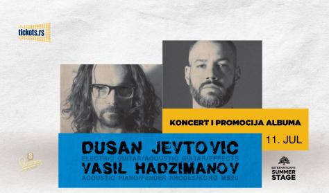 Dušan Jevtović & Vasil Hadžimanov
