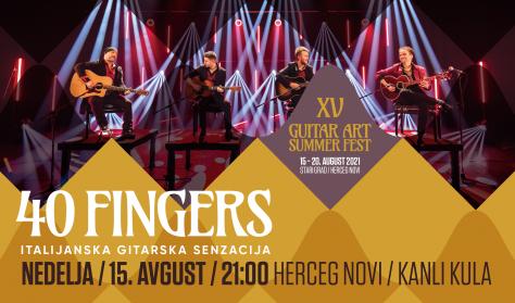 XV Guitar Art Summer Fest - 40 FINGERS