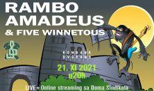 Rambo Amadeus & Five winnetous