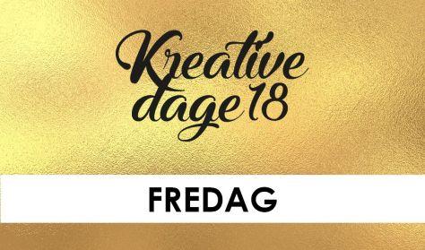 Kreative Dage - FREDAG