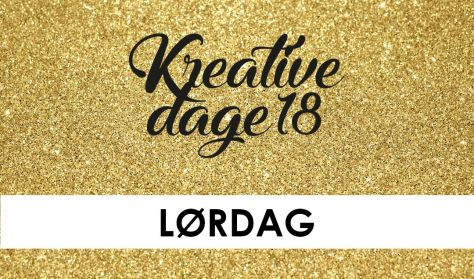 Kreative Dage - LØRDAG