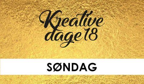Kreative Dage - SØNDAG