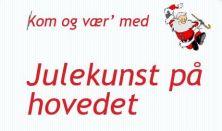 Julekunst på hovedet – Kunst af børn og unge i Ringsted Kommune